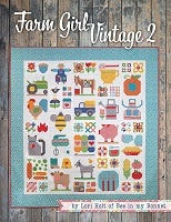 Farm Girl Vintage 2 by Lori Holt - Fabric Requirements for Farm Girl Vintage 2 Sampler Quilt