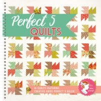 Perfect 5 Quilt Book by It's Sew Emma - Full Quilt List