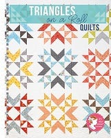 Triangles on a Roll Quilt Book by It's Sew Emma - Full Quilt List